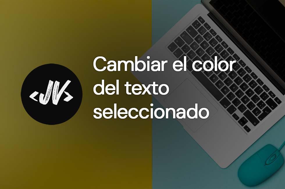 Cambiar color texto seleccionado