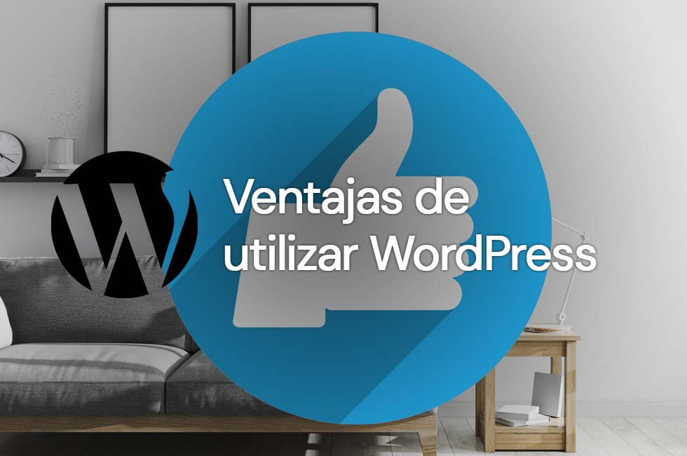 Ventajas de utilizar Wordpress
