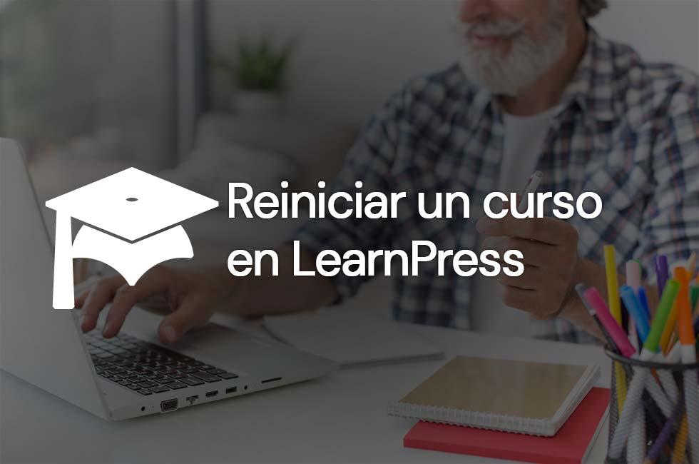 Reiniciar un curso en LearnPress