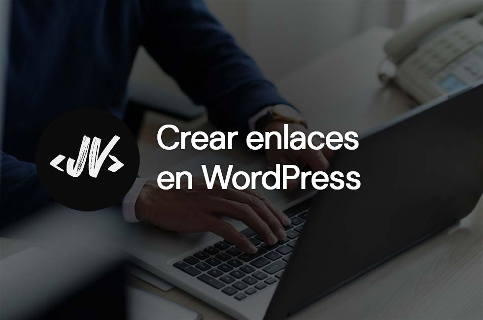 Cómo crear enlaces en WordPress