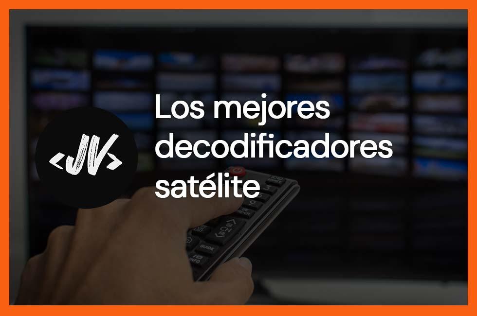 Mejores decodificadores satélite