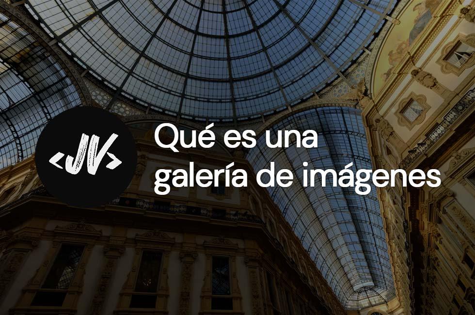 Qué es una galería de imágenes
