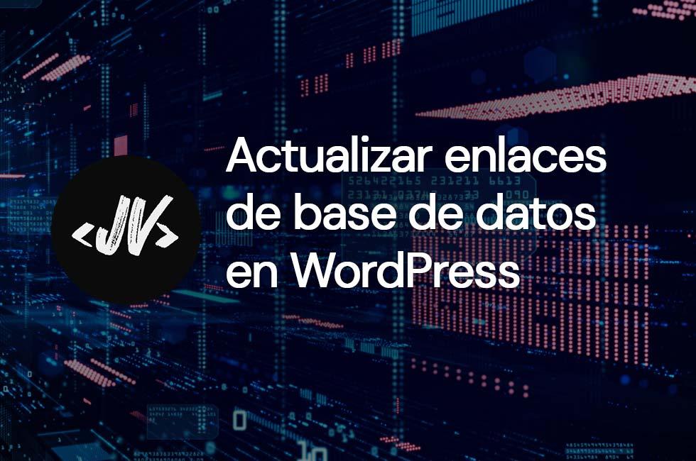 Actualizar enlaces de base de datos en WordPress