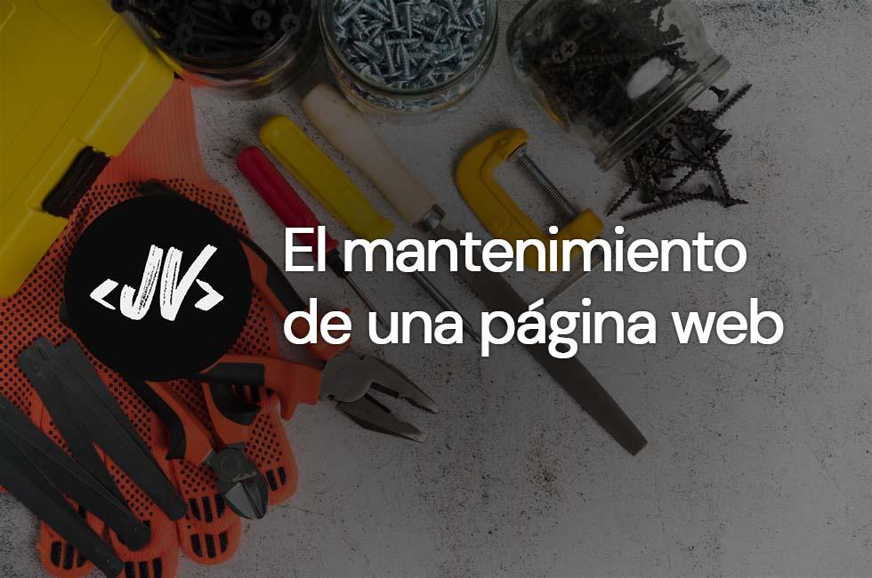 El mantenimiento de una página web
