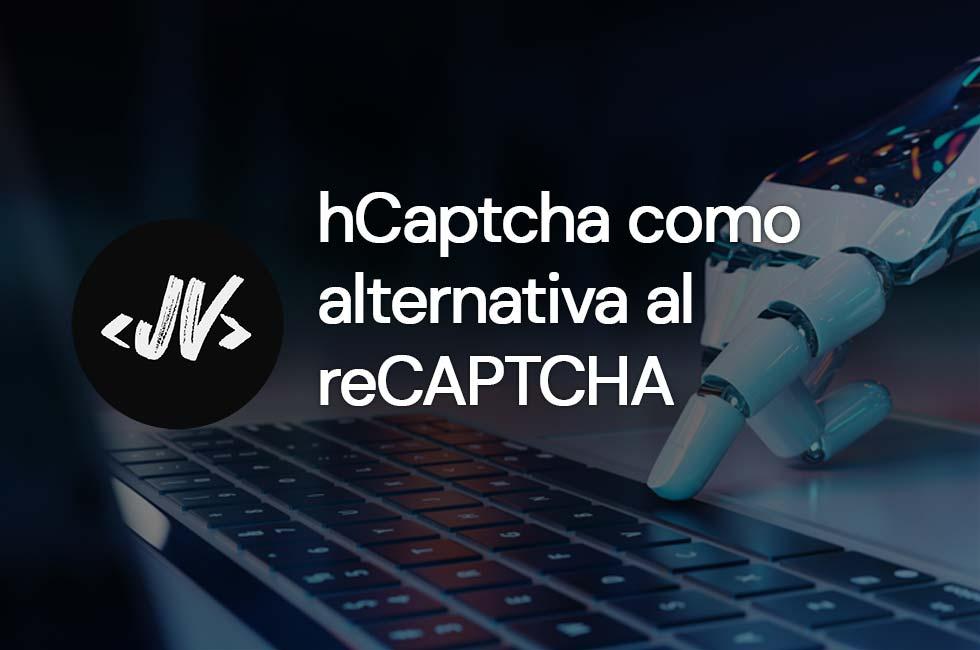 hCaptcha es una alternativa gratuita al reCAPTCHA