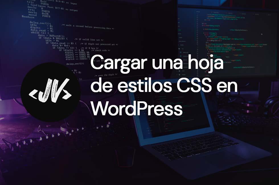 Cargar una hoja de estilos en WordPress