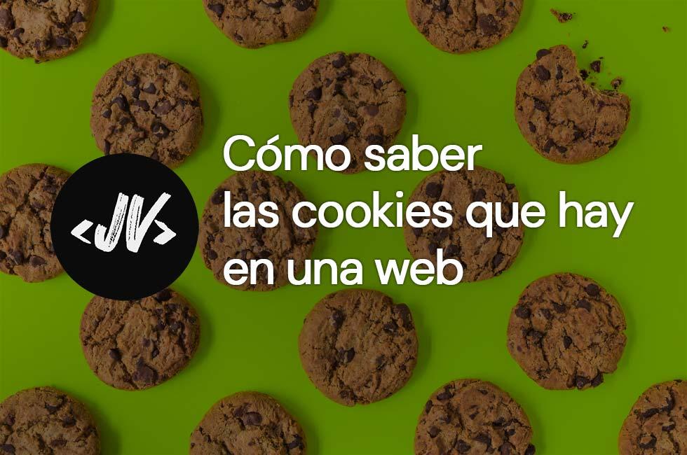 Cómo saber las cookies que hay en una página web