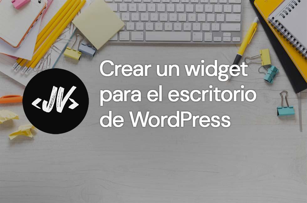 Crear widget para el escritorio de WordPress