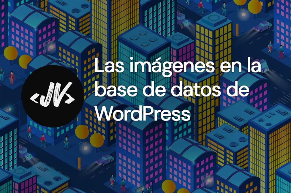 Las imágenes en la base de datos de WordPress