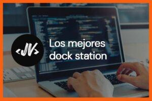 Los mejores dock station