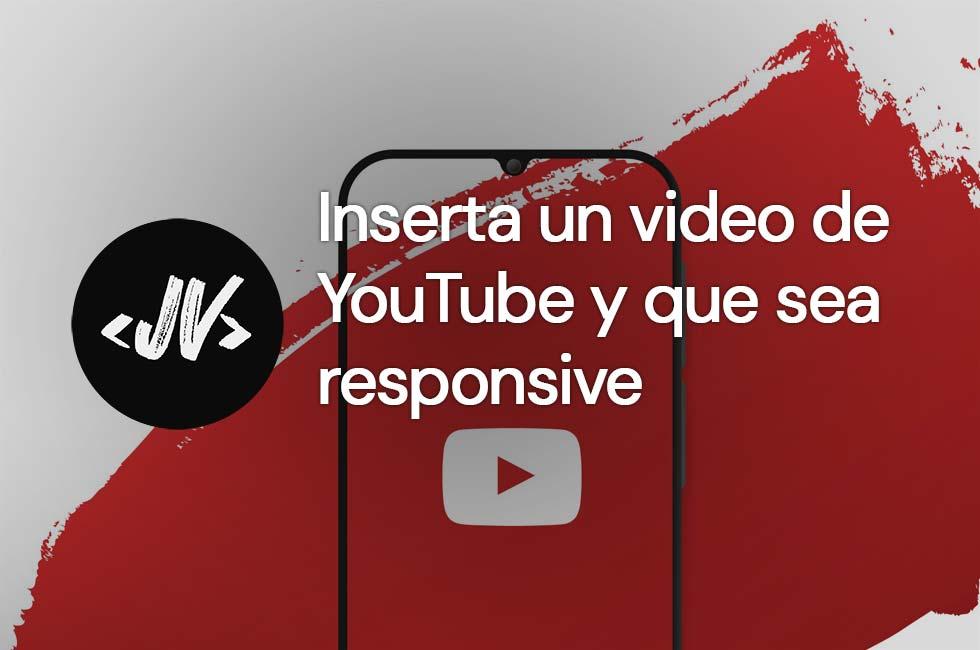 Cómo insertar un video de youtube responsive